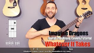 Imagine Dragons  - Whatever It Takes (guitar cover with lyrics and chords)