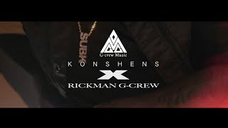 KONSHENS X RICKMAN G-CREW - NO OH  (OFFICIAL MUSIC VIDEO)   DANCEHALL AUGUST 2016