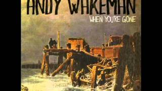 """Andy Wakeman - """"When You're Gone"""" (Album Version)"""
