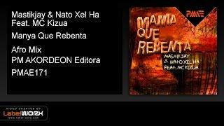 Mastikjay & Nato Xel Ha Feat. MC Kizua - Manya Que Rebenta (Afro Mix)