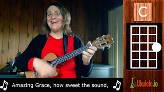 Amazing Grace for Ukulele - 21 Songs in 6 Days: Learn Ukulele the Easy Way