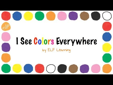 The Colors Song By ELF Learning -  Color Songs for Kindergarten - ELF Kids Videos - YouTube