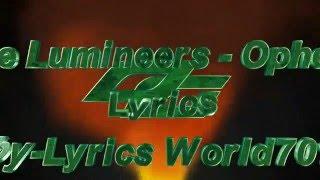 The Lumineers  Ophelia Lyrics~ Lumineers  Ophelia Lyrics-2016