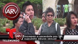Acusan de presunta violación a cura en México | Al Rojo Vivo | Telemundo