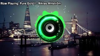 Niklas Ahlström - Pure Gold 1 (Bass Boosted)
