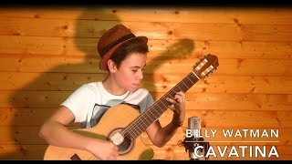 Cavatina - Billy Watman