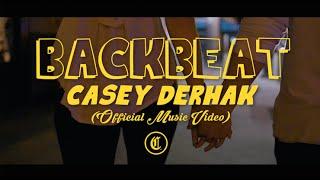 Casey Derhak - Back Beat (Official Music Video)