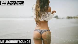 KOLBEIN - Summer Bounce (Pump It Up) feat. Mr Shammi