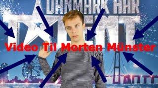 Video Til Morten Münster