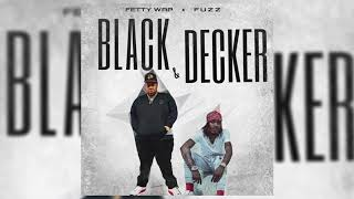 Fetty Wap Ft Fuzz - Black & Decker