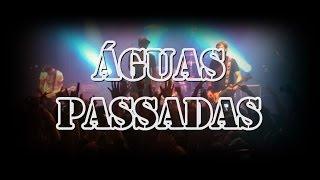 Águas Passadas - Aliados (Capital Disco, 21/02)