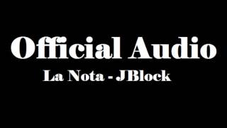 La Nota - JBlock (OFFICIAL AUDIO) REGGAETON 2016 HD