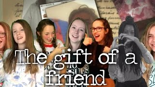 Gift of a friend || dedicated to my internet friends