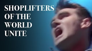 The Smiths - Shoplifters Of The World Unite (Official Music Video)