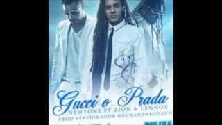 Gucci O Prada - Newtone Ft Zion Y Lennox