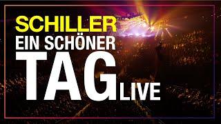 """SCHILLER // """"Ein schöner Tag"""" // Zeitreise Live"""