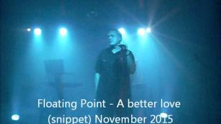 Floating Point- A better love ( snippet ) November 2015