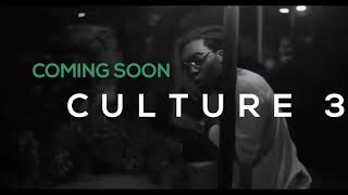 Culture 3 Intro By Migos new song 2019,culture Album 3 coming soon intro new 2019