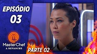 MASTERCHEF A REVANCHE (29/10/2019)   PARTE 2   EP 03   TEMP 01