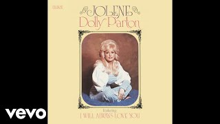 Dolly Parton - I Will Always Love You (Audio)
