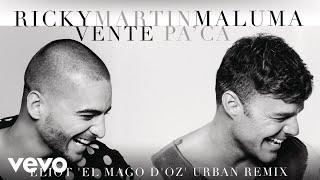Ricky Martin - Vente Pa' Ca (Eliot 'El Mago D'Oz' Urban Remix)[Cover Audio] ft. Maluma
