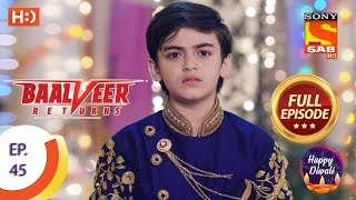 Baalveer Returns   Ep 45   Full Episode   11th November, 2019