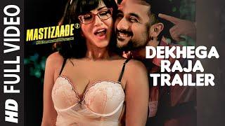 Dekhega Raja Trailer FULL VIDEO SONG | Mastizaade | Sunny Leone, Tusshar Kapoor, Vir Das | T-Series