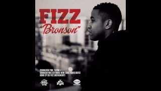 Fizz - Bronson (Prod. Tayob J)(LETRA)(2014)(HD)
