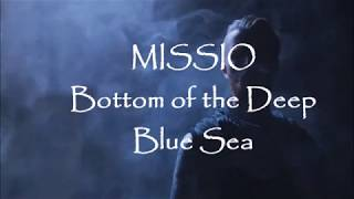 MISSIO - Bottom of the Deep Blue Sea (Lyrics) [Low Pitched]
