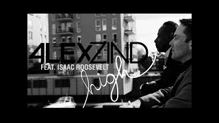 "Alex Zind ""High"" (feat. Isaac Roosevelt) -Official Music Video-"