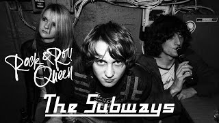 The Subways - Rock & Roll Queen - Official Video