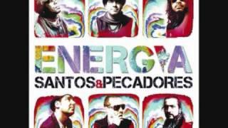 Santos & Pecadores - Energia [HQ]