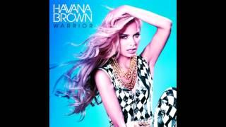 Havana Brown - Warrior (NEW SONG 2013)