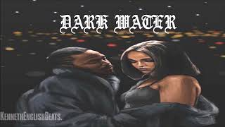 "Kendrick Lamar, SZA type beat - ""Dark Water"" 