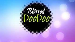 Blurred - DooDoo (Melbourne Bounce)