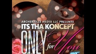The Archerville Cartel - Only For You
