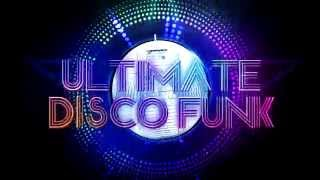 Ultimate Disco Funk au MOULIN ROSE - Samedi 26 Septembre 2015
