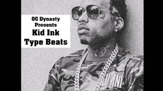 "Kid Ink x YG Type Beat 2017 ""Work Ya Body"" (Prod. OG Dynasty)"