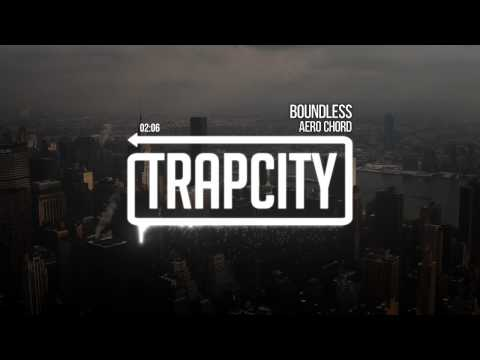 aero-chord-boundless-trap-city