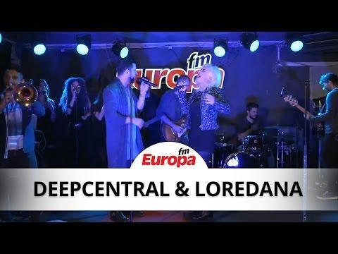 Deepcentral feat. Loredana - O stea (LIVE)