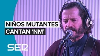 Niños mutantes interpretan 'NM' en Hora 25.