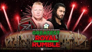 Roman Reing vs Brock Lesnar || Greatest Royal Rumble 27/04/18