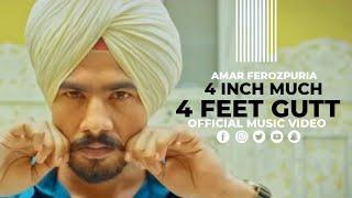 New Punjabi Songs 2018 | 4 Inch Much 4 Feet Gutt (Full Video) Amar Ferozpuria | Swagan Records