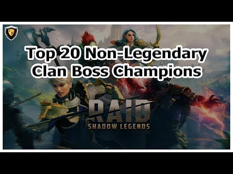RAID Shadow Legends | Top 20 Non-Legendary Clan Boss Champs