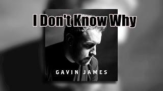 Gavin James - I Don't Know Why - TRADUÇÃO PORTUGUÊS