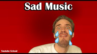 Sad Music That Famous Youtubers Use