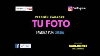 OZUNA - TU FOTO (Karaoke)