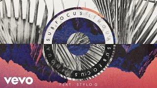 Sub Focus - Lingua ft. Stylo G