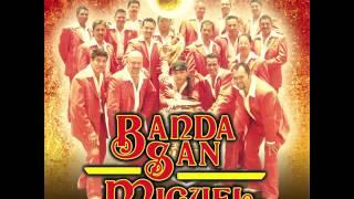 Banda San Miguel   No Compro Amores