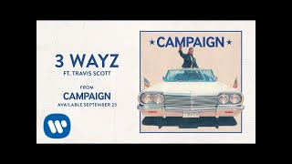 Ty Dolla $ign - 3 Wayz ft. Travis Scott [Audio]